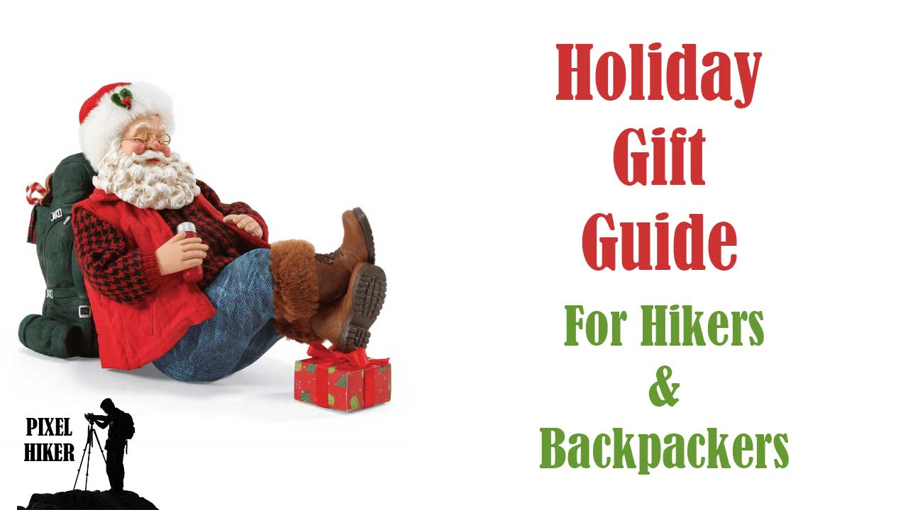 HOLIDAY GIFT GUIDE FOR HIKERS