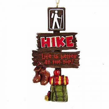 Kurt Adler Hiker Sign Life is Better On Top Hanging Ornament